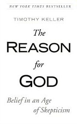 "Keller's ""The Reason for God"""